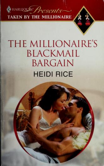 Cover of: The Millionaire's Blackmail Bargain (Harlequin Presents Extra (Unnumbered)) | Heidi Rice