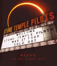 Alive in the Windy City by Stone Temple Pilots