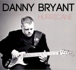 DANNY BRYANT - Prisoner Of The Blues
