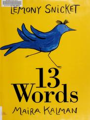 Cover of: 13 words | Lemony Snicket