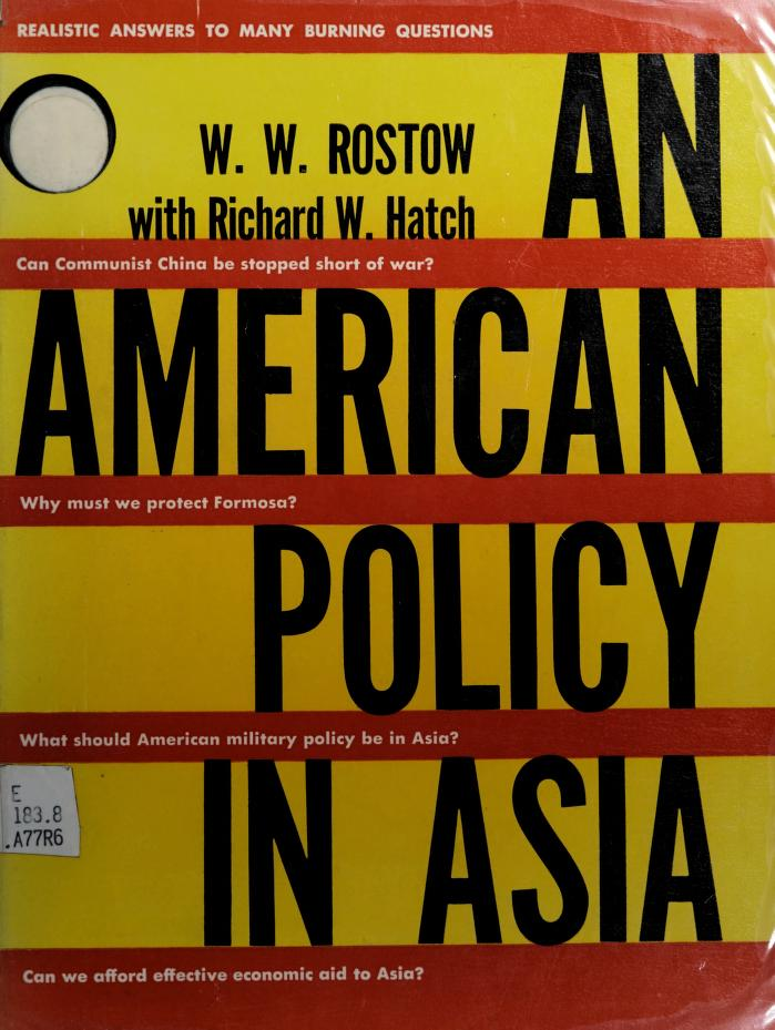 An American policy in Asia by W. W. Rostow