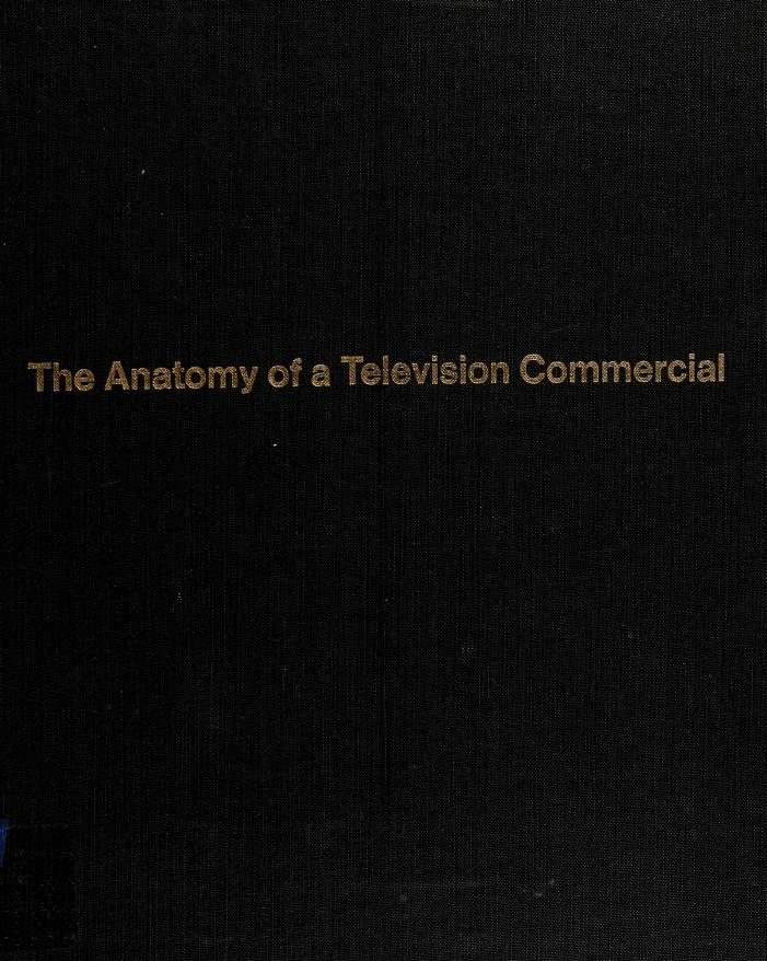The Anatomy of a Television Commercial  by Lincoln Diamant