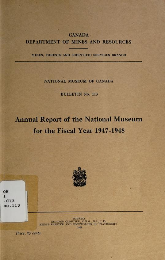 Annual report of the National Museum for the fiscal year 1947-1948 by National Museum of Canada