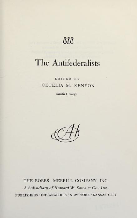 The antifederalists by Cecelia M. Kenyon
