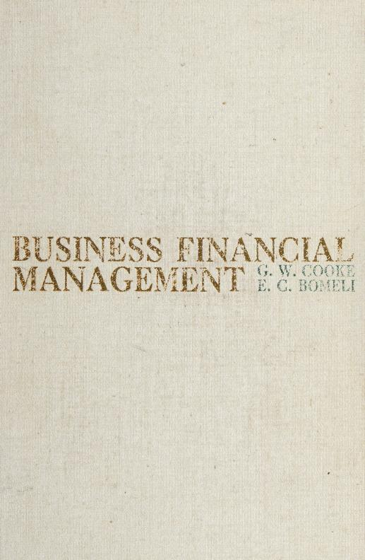 Business financial management by Gilbert W. Cooke