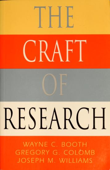 Cover of: The craft of research | Wayne C. Booth