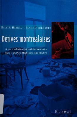 Cover of: Dérives montréalaises | Bibeau, Gilles