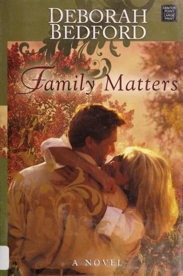 Family matters by Deborah Bedford
