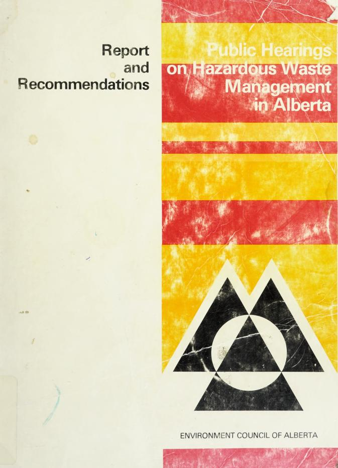 Hazardous waste management in Alberta by Environment Council of Alberta.