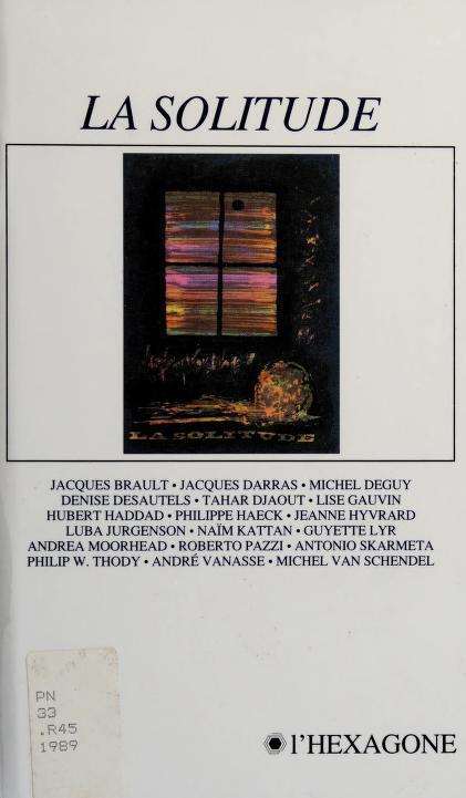 La solitude by Rencontre québécoise internationale des écrivains (16th 1988 Montréal, Québec)