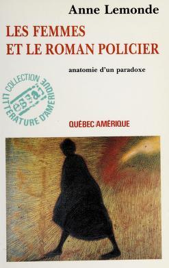 Cover of: Les femmes et le roman policier | Anne Lemonde