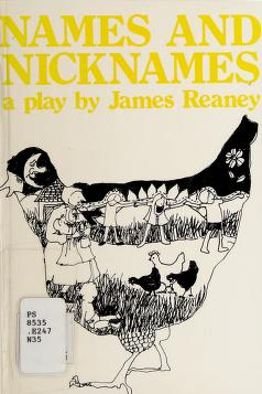 Cover of: Names and nicknames | James Reaney