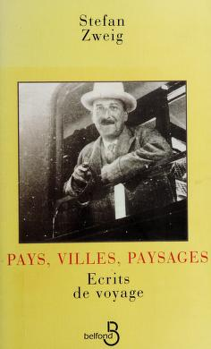 Cover of: Pays, villes, paysages | Stefan Zweig