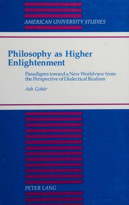 Cover of: Philosophy as higher enlightenment | Ash Gobar