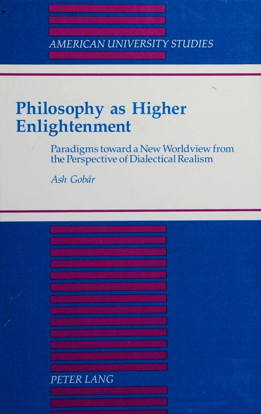 Philosophy as higher enlightenment by Ash Gobar