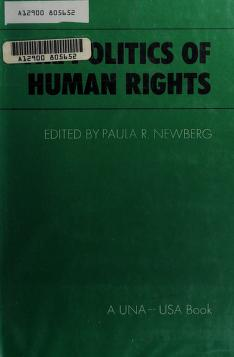 Cover of: The Politics of human rights | edited by Paula R. Newberg.