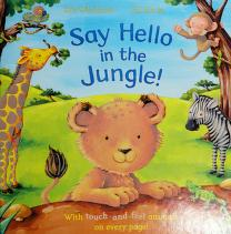 Cover of: Say hello in the jungle! | Ian Whybrow