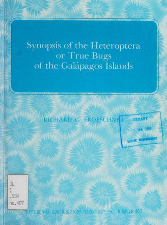Cover of: Synopsis of the Heteroptera or true bugs of the Galápagos Islands | Richard C. Froeschner