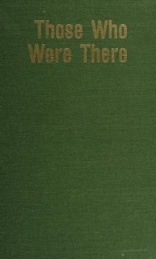 Cover of: Those who were there | [coordinating editor, Merritt Clifton].
