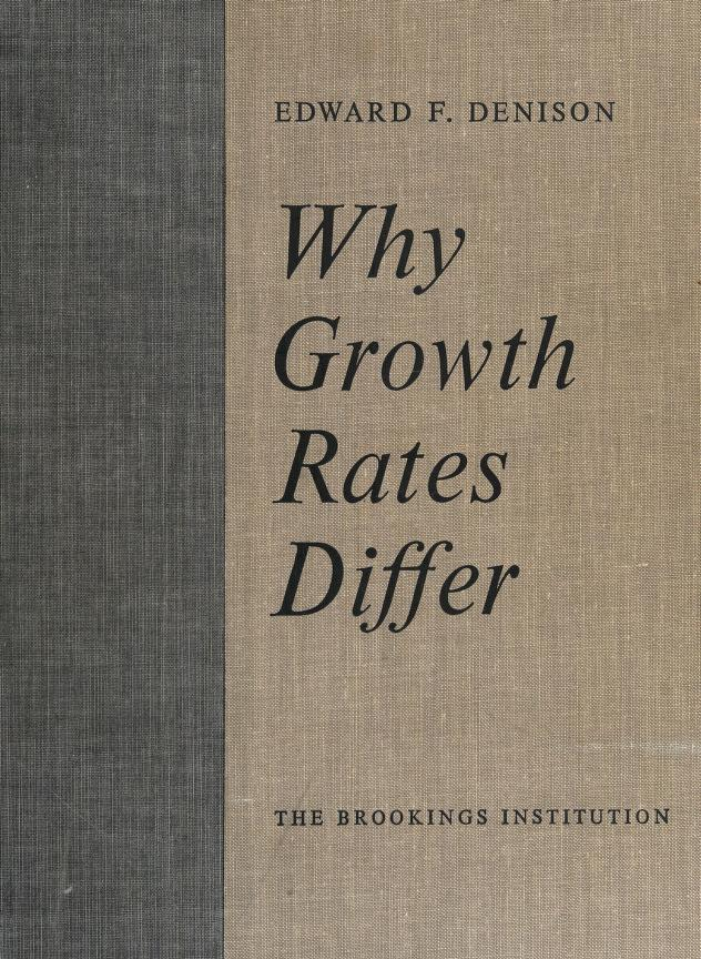 Why growth rates differ by Edward Fulton Denison