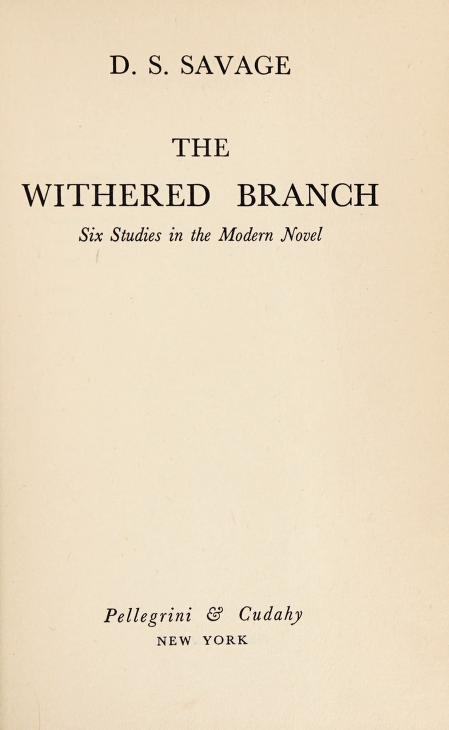 The withered branch by Savage, D. S.